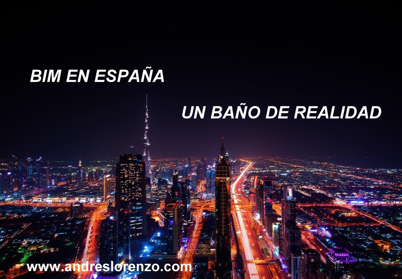 BIM EN ESPAÑA. UN BAÑO DE REALIDAD