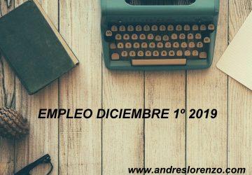EMPLEO DICIEMBRE 1º 2019