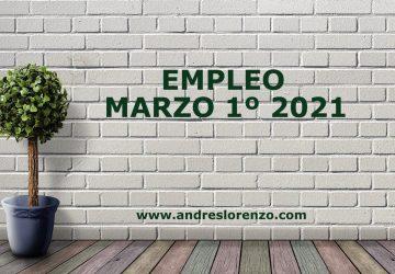 Empleo Marzo 1º 2021