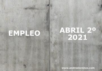 Empleo Abril 2º 2021