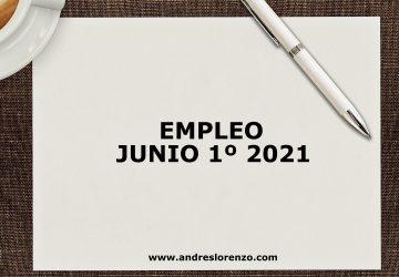 Empleo Junio 1º 2021