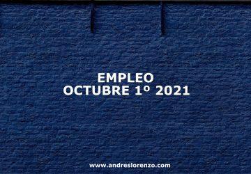 Empleo Octubre 1º 2021